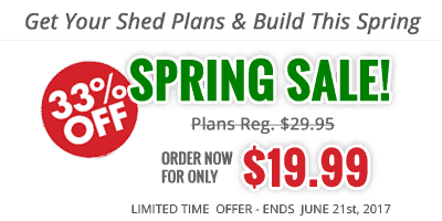Country Life Projects Spring Shed Plan Sale